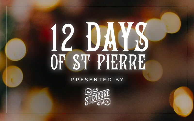 Christmas-themed recipes: a graphic which says 12 Days of St Pierre presented by St Pierre